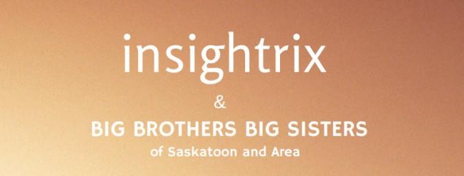 big brothers big sisters saskatoon insightrix online community research volunteers