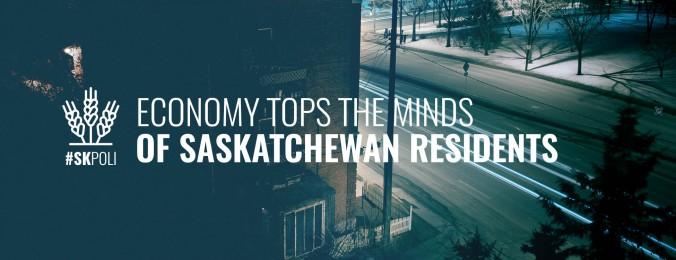 economy-tops-minds-saskatchewan-residents-skpoli