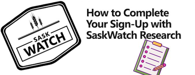 Sign Up, SaskWatch Research, Insightrix Research